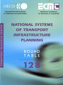 Report of the One Hundred and Twenty Eight Round Table on Transport Economics Book