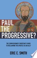 Paul The Progressive