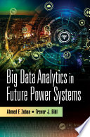Big Data Analytics in Future Power Systems Book