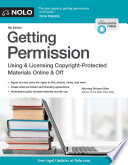Getting Permission  : How to License & Clear Copyrighted Materials Online & Off