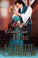 Loved by a Dangerous Duke