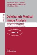 Ophthalmic Medical Image Analysis