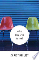 Why Free Will Is Real Book