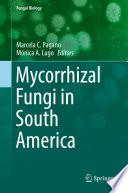 Mycorrhizal Fungi in South America Book