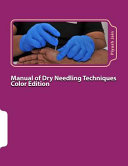 Manual of Dry Needling Techniques Color Edition Book