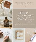 Creative Calligraphy Made Easy Book