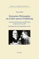 Nietzsches Philosophie im Lichte unserer Erfahrung