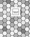Hexagon Paper Notebook  Hex Grid Paper Graph Note Book Journal  5 Inch Per Side Large Honeycomb Paper  7 5 X 9 25