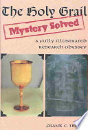 The Holy Grail Mystery Solved