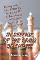 In Defense of the Cross of Christ Pdf/ePub eBook