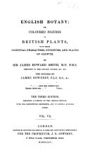 English Botany     The Figures by James Sowerby     Third Edition  Etc   vol  1  2  Edited by J  de C  Sowerby  Vol  3 12  Edited by C  Johnson   Vol  1 7