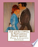 Oak and Ivy (1892), by Paul Laurence Dunbar (Poetry)
