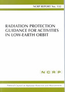 Radiation Protection Guidance for Activities in Low earth Orbit