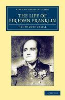 The Life of Sir John Franklin  R N
