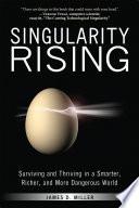 Read Online Singularity Rising Epub