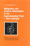 Malignancy and Chronic Inflammation in the Gastrointestinal Tract   New Concepts