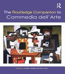 The Routledge Companion to Commedia dell Arte