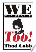 We the People Too  Book PDF