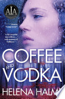 Coffee and Vodka  A Nordic Family Drama