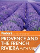 Fodor S Provence The French Riviera Book