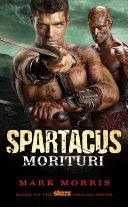 Spartacus: Morituri [Pdf/ePub] eBook