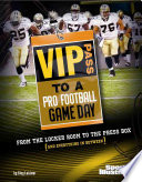 VIP Pass to a Pro Football Game Day