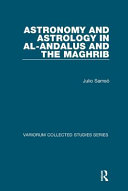 Astronomy and Astrology in Al Andalus and the Maghrib