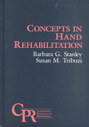 Concepts in Hand Rehabilitation