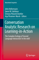 Conversation Analytic Research on Learning in Action