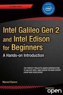 Intel Galileo Gen 2 and Intel Edison for Beginners