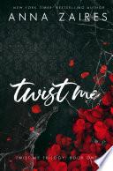Twist Me  Twist Me  1