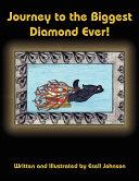 Pdf Journey to the Biggest Diamond Ever!