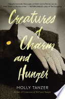 Creatures of Charm and Hunger Book