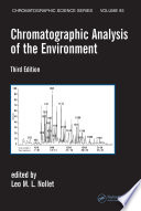 Chromatographic Analysis of the Environment  Third Edition