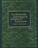 The Riverside Anthology of Children s Literature