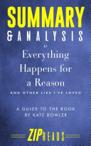 Pdf Summary & Analysis of Everything Happens for a Reason