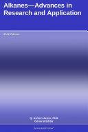 Alkanes—Advances in Research and Application: 2012 Edition Pdf/ePub eBook