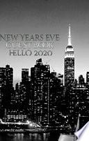 New Years Eve Iconic Manhattan Night Skyline Hello 2020 Blank Guest Book