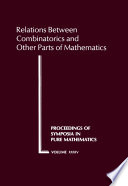 Relations Between Combinatorics and Other Parts of Mathematics  : Proceedings of the Symposium in Pure Mathematics of the American Mathematical Society, Held at the Ohio State University, Columbus, Ohio, March 20-23, 1978