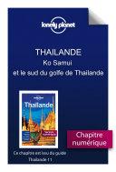 Thailande 11 - Ko Samui et le sud du golfe de Thailande ebook