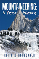 Mountaineering  a Personal History