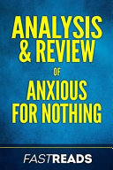 Analysis and Review of Anxious for Nothing Book