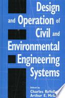 Design And Operation Of Civil And Environmental Engineering Systems Book PDF