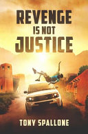 Revenge Is Not Justice