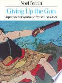 Giving Up the Gun Book Online