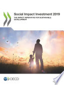 Social Impact Investment 2019 The Impact Imperative for Sustainable Development