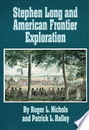 Stephen Long And American Frontier Exploration Book PDF