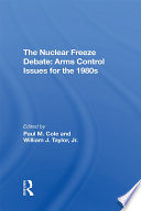 The Nuclear Freeze Debate