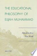 The Educational Philosophy Of Elijah Muhammad