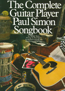 The Complete Guitar Player Paul Simon Songbook